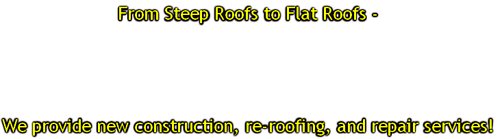 From Steep Roofs to Flat Roofs -
